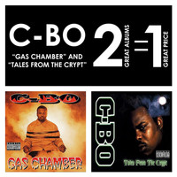C-Bo - Gas Chamber / Tales From The Crypt (Explicit)