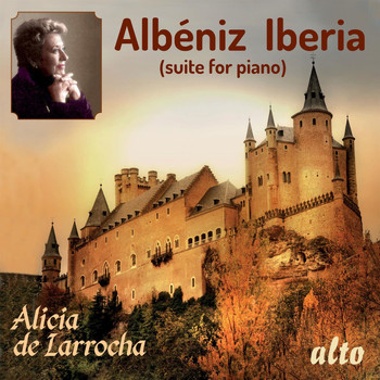 Alicia de Larrocha - Albeniz: Iberia (suite for piano)