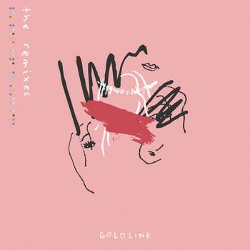 GoldLink - And After That, We Didn't Talk - The Remixes (Explicit)