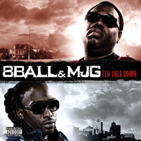 8Ball & MJG - Ten Toes Down  (Explicit)