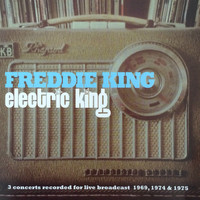 Freddie King - Electric King (Live)