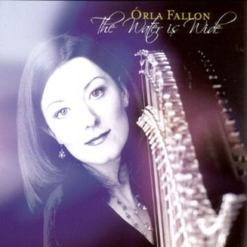 Órla Fallon - The Water Is Wide