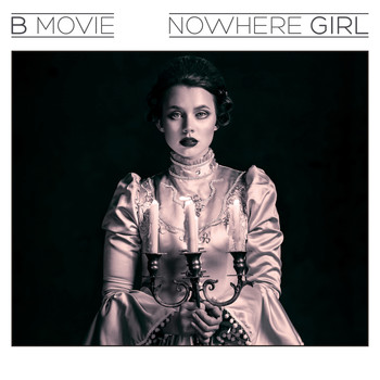 B-Movie - Nowhere Girl (Single)