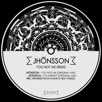 Jhonsson - You Not Me EP