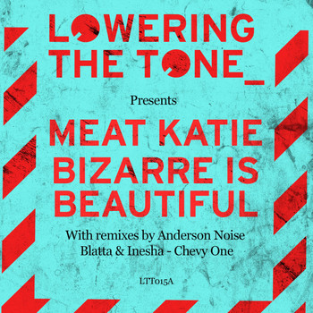 Meat Katie - Bizarre Is Beautiful