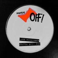 Lars Wickinger - Snatch! OFF 032