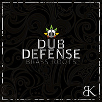 Dub Defense - Brass Roots