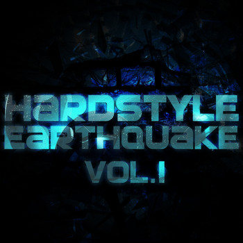 Various Artists - Hardstyle Earthquake, Vol. 1