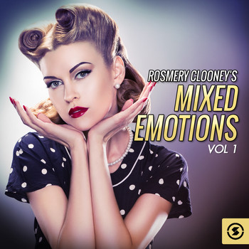 Rosemary Clooney - Mixed Emotions, Vol. 1