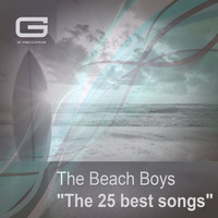 Beach Boys - The 25 Best Songs