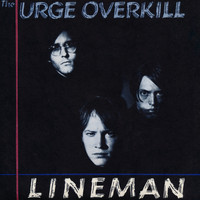 Urge Overkill - Witchita Lineman