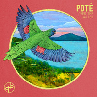 Poté - Over the Water - EP