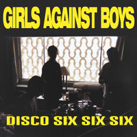 Girls Against Boys - Disco 666 + 4