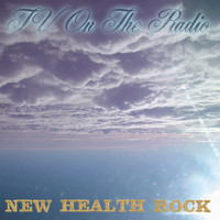 TV On The Radio - New Health Rock