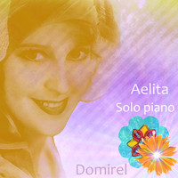 Domirel - Aelita (Solo Piano)