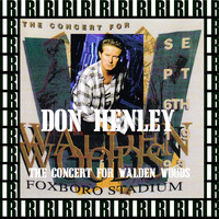 Don Henley - Foxboro Stadium, Mass. September 6th, 1993 (Remastered, Live On Broadcasting)