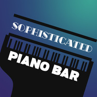 Piano bar - Sophisticated Piano Bar