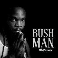 Bushman - Bushman: Masterpiece (Deluxe Version)