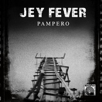Jey Fever - Pampero