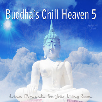 Various Artists - Buddha's Chill Heaven 5 - Asian Moments for Your Living Room