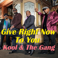 Kool & The Gang - Give Right Now To You