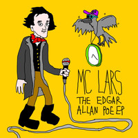 MC Lars - The Edgar Allan Poe EP