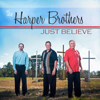 The Harper Brothers - Just Believe