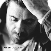 Joey Dee - Light a Fire