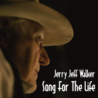 Jerry Jeff Walker - Song for the Life