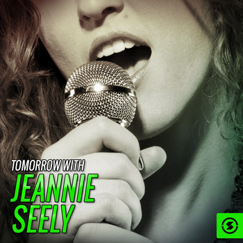 Jeannie Seely - Tomorrow with Jeannie Seely