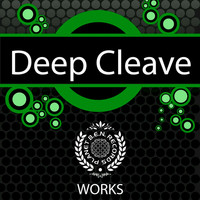 Deep Cleave - Deep Cleave Works