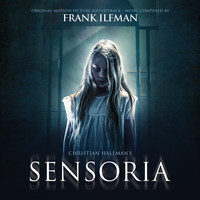 Frank Ilfman - Sensoria (Original Motion Picture Soundtrack)