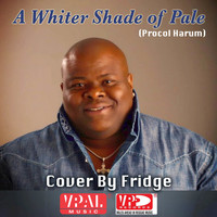Fridge - A Whiter Shade Of Pale