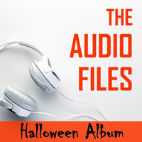The Scary Gang - The Audio Files: Halloween Album