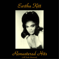 Eartha Kitt - Remastered Hits
