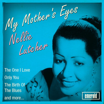 Nellie Lutcher - My Mother's Eyes