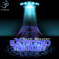eXtended Memory - Sound Abduction