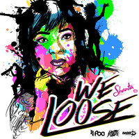 Shanta Prince - We Loose