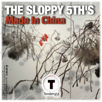 The Sloppy 5th's - Made In China