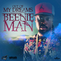 Beenie Man - Out of My Dreams - Single