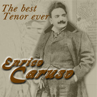 Enrico Caruso - The Best Tenor Ever