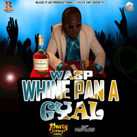 WASP - Whine Pan A Gyal - Single