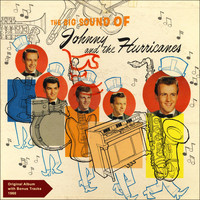 Johnny & the Hurricanes - The Big Sound Of Johnny and The Hurricanes (Original Album plus Bonus Track - 1960)