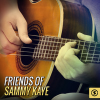 Sammy Kaye - Friends of Sammy Kaye