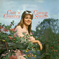 Connie Smith - Cute 'N' Country