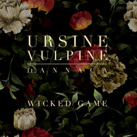 Ursine Vulpine - Wicked Game