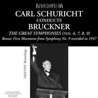 Carl Schuricht - Bruckner: The Great Symphonies