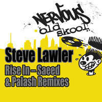 Steve Lawler - Rise In (Saeed & Palash Remixes)