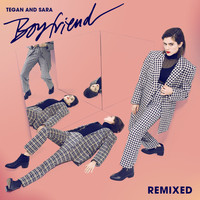 Tegan And Sara - Boyfriend (Remixes)