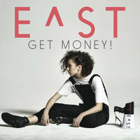 E^ST - Get Money! (Explicit)